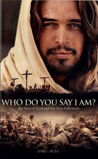 Picture of Who Do You Say I Am ( Luke - Acts)? Paperback