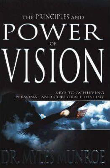 Picture of Principles and Power of Vision by Miles Munroe